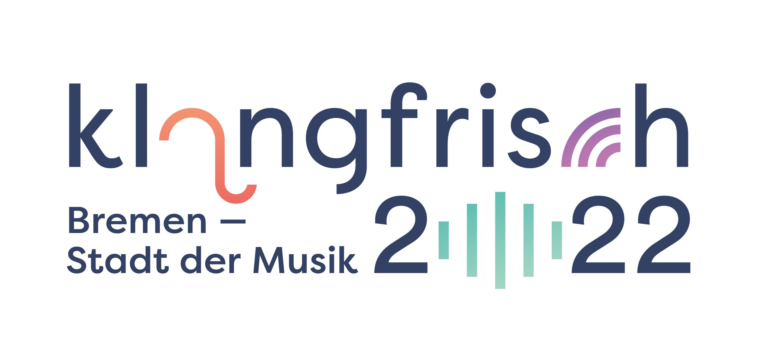 klangfrisch Themenjahr Bremen 2022